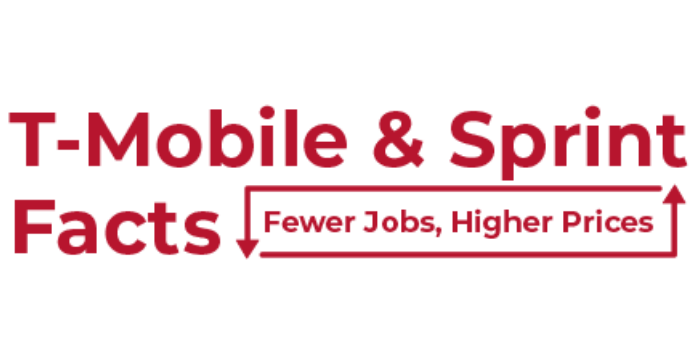 T-Mobile & Sprint Facts: Fewer Jobs, Higher Prices